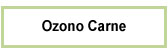 Ozono Carne